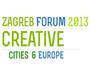 Zagreb Forum 2013 - Doprinos Grada Zagreba budućnosti Europske Unije