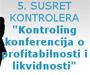 5. susret kontrolera: Kontroling konferencija o profitabilnosti i likvidnosti